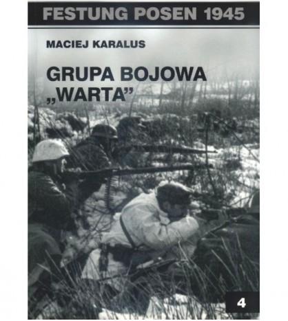 """GRUPA BOJOWA """"WARTA"""" - Maciej Karalus (oprawa miękka) - Powystawowa"""