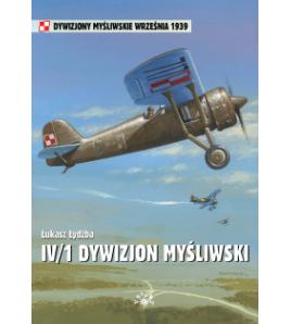 IV 1 Dywizjon Myśliwski - Łydżba Łukasz (oprawa miękka) - powystawowa