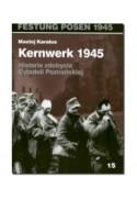 KERNWERK 1945 - Maciej Karalus (oprawa miękka) - Powystawowa