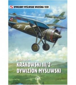 KRAKOWSKI III/2 DYWIZJON MYŚLIWSKI - Łydżba Łukasz (oprawa miękka) - Powystawowa