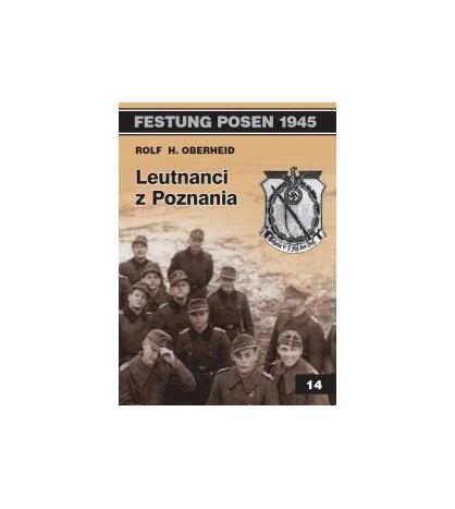 Leutnanci z Poznania - Rolf H. Oberheid (oprawa miękka) - Powystawowa