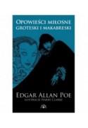 Opowieści miłosne, groteski i makabreski. Edgar Allan Poe - Tom 1 - Edgar Allan Poe (oprawa miękka) - Powystawowa