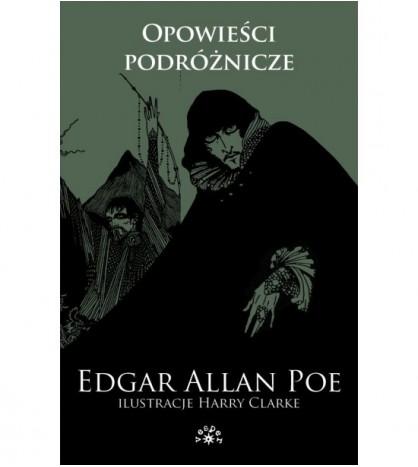 Opowieści podróżnicze. Edgar Allan Poe - Tom 3 - Edgar Allan Poe (oprawa miękka) - Powystawowa