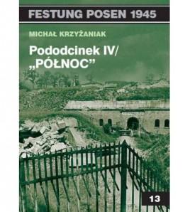 """Pododcinek IV / """"Północ"""" - Krzyżaniak Michał (oprawa miękka) - Powystawowa"""