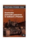 Sowieckie jednostki pancerne w walkach o Poznań - Jarosław Jerzak (oprawa miękka) - Powystawowa