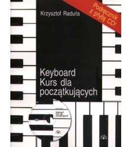 KEYBOARD. KURS DLA POCZĄTKUJĄCYCH - Krzysztof Raduła (oprawa miękka)