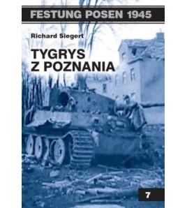 TYGRYS Z POZNANIA - Richard Siegert (oprawa miękka) - Powystawowa
