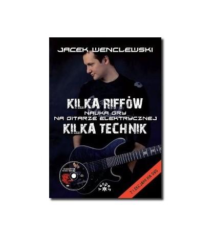 KILKA RIFFÓW, KILKA TECHNIK - Jacek Wenclewski (oprawa miękka)
