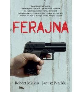 FERAJNA - Robert Miękus, Janusz Petelski (oprawa miękka)