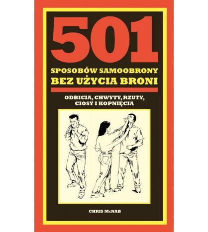 501 SPOSOBÓW SAMOOBRONY BEZ UŻYCIA BRONI - Chris McNab (oprawa miękka)