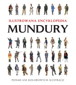 img Mundury. Ilustrowana Encyklopedia - Chris McNab (oprawa twarda)