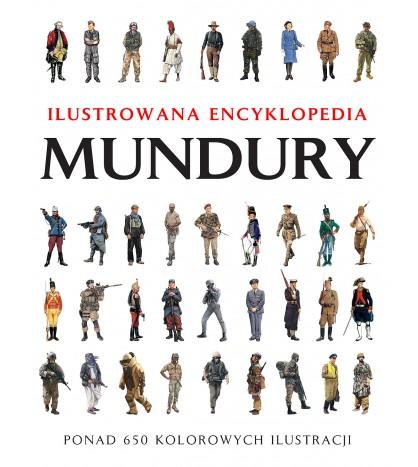 Mundury. Ilustrowana Encyklopedia - Chris McNab (oprawa twarda)
