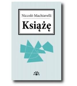 Książę - Machiavelli Niccolo (oprawa miękka)