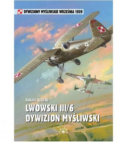 LWOWSKI III/6 DYWIZJON MYŚLIWSKI - Łukasz Łydżba (oprawa miękka)