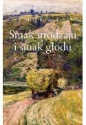 Smak urodzaju i smak głodu - Marcin Rychlewski (oprawa miękka)