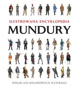 Mundury. Ilustrowana Encyklopedia - Chris McNab (oprawa twarda) - Powystawowa
