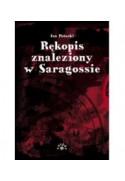 RĘKOPIS ZNALEZIONY W SARAGOSSIE - Jan Potocki (oprawa miękka) - Powystawowa