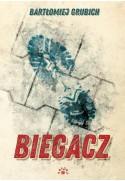 BIEGACZ - Bartłomiej Grubich (oprawa miękka)