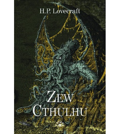 ZEW CTHULHU - H.P. Lovecraft (oprawa miękka)