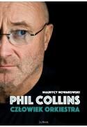 PHIL COLLINS Człowiek orkiestra - Maurycy Nowakowski (oprawa miękka)