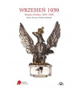 WRZESIEŃ 1939. Wojsko Polskie 1935-1939 (oprawa twarda) image