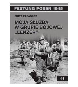 """Moja służba w Grupie Bojowej """"Lenzer"""" - Elsasser Fritz (oprawa miękka)"""