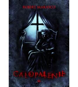 CAŁOPALENIE - Robert Marasco (oprawa twarda)