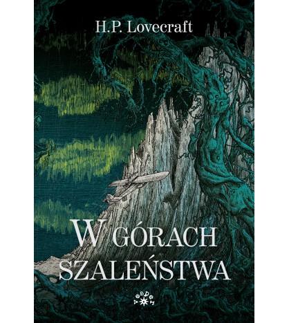 W GÓRACH SZALEŃSTWA - H.P. Lovecraft (oprawa miękka)