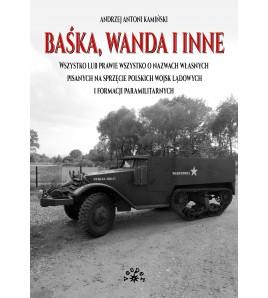 BAŚKA, WANDA I INNE - Andrzej Antoni Kamiński (oprawa twarda) - Powystawowa