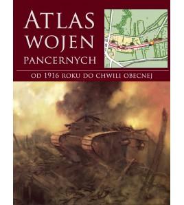ATLAS WOJEN PANCERNYCH od 1916 roku do chwili obecnej (oprawa twarda) - Powystawowa