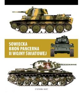 SOWIECKIA BROŃ PANCERNA II WOJNY ŚWIATOWEJ - Stephen Hart (oprawa twarda) - Powystawowa
