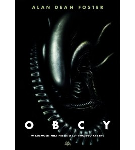 "Obcy – 8 pasażer ""Nostromo"" - Alan Dean Foster (oprawa twarda)"