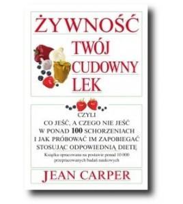 Żywność. Twój cudowny lek - Carper Jean (oprawa miękka) - Powystawowa